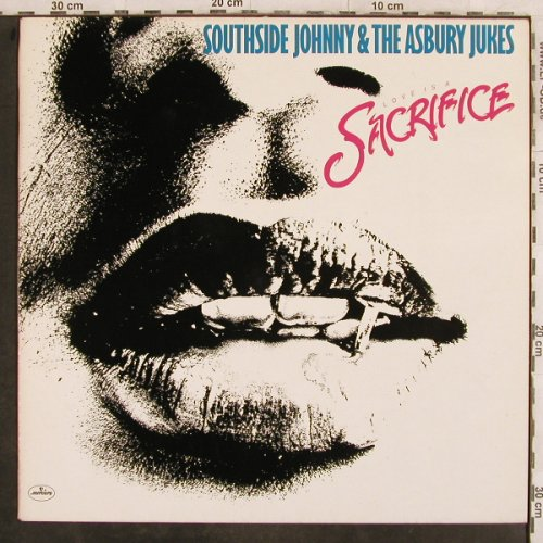 Southside Johnny  & Asbury Jukes: Love In A Sacrifice, Mercury(9111 081), D, 1980 - LP - X4 - 6,00 Euro