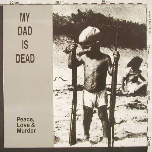 My Dad Is Dad: Peace Love & Murder, Houses In(06173 08), D, 90 - LP - A2192 - 7,50 Euro