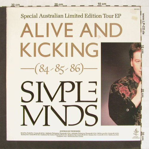 Simple Minds: Alive & Kicking(84-85-86),5 Tr.,Lim, Virgin(SMV0Z01), AUS, 85 - 12inch - A303 - 7,50 Euro