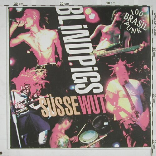 Blindpigs: Süsse Wut LP, DirtyFaces(DF 83), D,  - LP - A5223 - 9,00 Euro