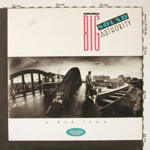 Big Sound Authority,The: A Bad Town +4, MCA(258 996-0), D, 85 - 12inch - C2588 - 2,50 Euro