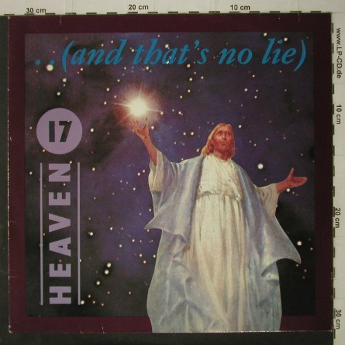 Heaven 17: ..(And That's No Lie)+2, Virgin(601 639-213), D, 1985 - 12inch - C7731 - 2,50 Euro
