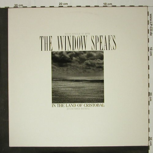 Window Speaks,The: In The Land Of Cristobal*2+1, CBS(A 12.7070), NL, 1986 - 12inch - C8494 - 3,00 Euro