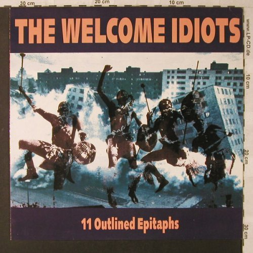Welcome Idiots,The: 11 Outlined Epitaphs, DevilDance(DDR 005), D,  - LP - F1470 - 6,50 Euro