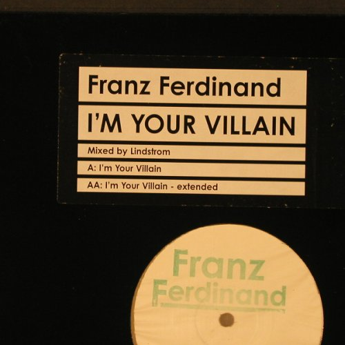 Franz Ferdinand: I'm your Villain-mx by Lindstrom, Domino(DASTARDLY001), ,  - 12inch - F2259 - 7,50 Euro