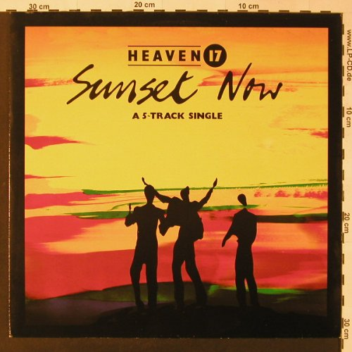 Heaven 17: Sunset Now, 5 Track, Virgin(601 510-213), D, 1984 - 12inch - F3375 - 3,00 Euro