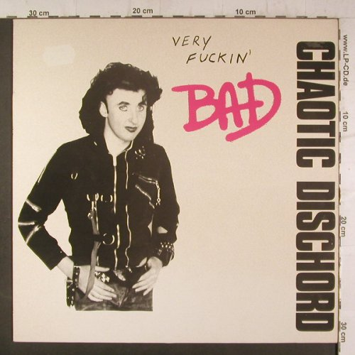 Chaotic Dischord: Very Fuckin' BAD,  playable, Not Very Nice Rec.(GRR 3),  vg+/m-,  - LP - F6720 - 20,00 Euro