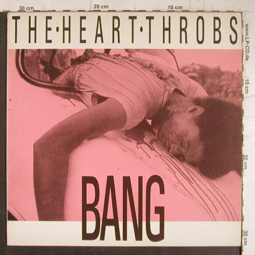 Heart Throbs: Bang/Sick at Heart/Naked Bang, RoughTrade(RT T 211), UK,  - 12inch - F8696 - 5,00 Euro