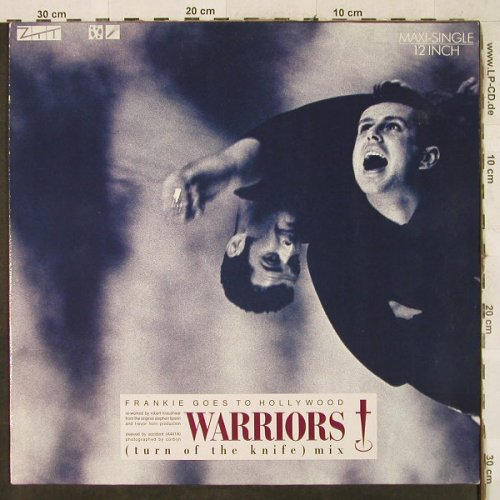 Frankie Goes To Hollywood: Warriors(turn of the knife) mix, ZTT(608 748), D, 1986 - 12inch - H3569 - 5,00 Euro