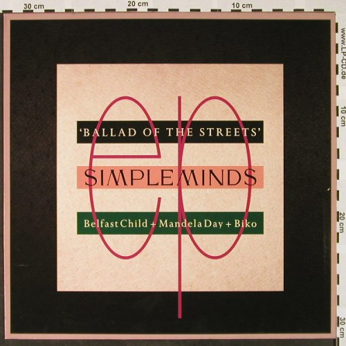 Simple Minds: Ballad Of The Streets,3 Tr., Virgin/SMXT3(611 998-213), D, 1989 - 12inch - H4020 - 3,00 Euro