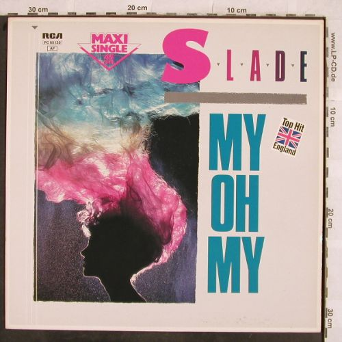 Slade: My Oh My+2, RCA(PC 68120), D, 1983 - 12inch - H9783 - 3,00 Euro