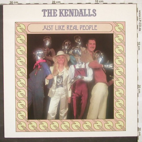 Kendalls,The: Just Like Real People, Ovation(INT 146.201), D, 79 - LP - A2484 - 5,00 Euro