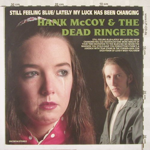 Mc Coy,Hank & The Dead Ringers: Still Feeling Blue/Lately My Luck.., Normal(OK 33014), D,  - LP - B6727 - 7,50 Euro