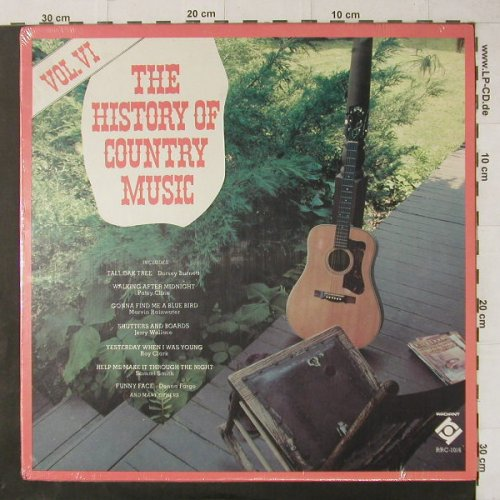 V.A.The History of Country Music: Vol.VI, 15 Tr., FS-New, Radiant(RRC-1016), US,  - LP - C4747 - 6,00 Euro