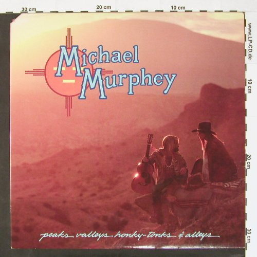 Murphey,Michael: Peaks valleys honky-tonks&alleys, Epic(JE 35742), US, co, 79 - LP - C633 - 7,50 Euro