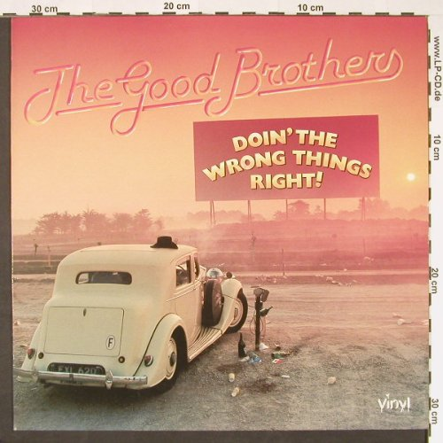 Good Brothers: Doin'the Wrong Things Right !, Vinyl(6.24093 AP), D, 1978 - LP - C9203 - 5,00 Euro