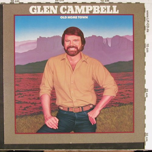 Campbell,Glen: Old Home Town, Atlantic(79.0016-1), D, 1982 - LP - E2720 - 5,00 Euro