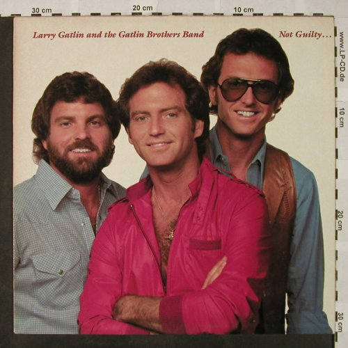 Gatlin,Larry & Gatlin Brothers Band: Not Guilty, CBS(CBS 85 196), D, 1981 - LP - H4824 - 6,00 Euro