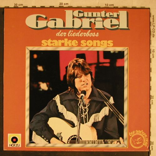 Gabriel,Gunter: Der Liederboss - Starke Songs, HörZu/Hansa(25 096 IT), D, 1977 - LP - H9600 - 5,00 Euro