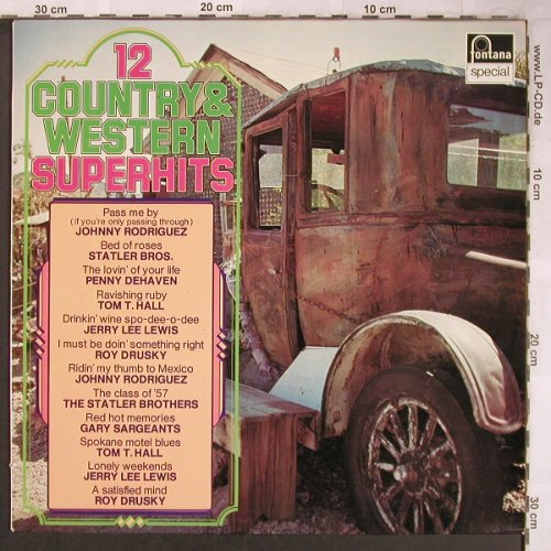 V.A.12 Country & Western Superhits: Johnny Rodriguez...Roy Drusky, Fontana(6430 126), D, 12Tr.,  - LP - X5007 - 5,00 Euro