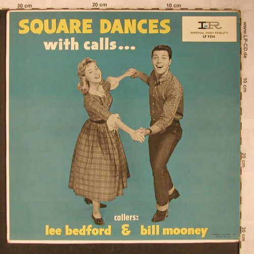 V.A.Square Dances with Calls: Lee Bedford & Bill Mooney,pattern, Imperial(LP 9104), US,  - LP - X5523 - 9,00 Euro