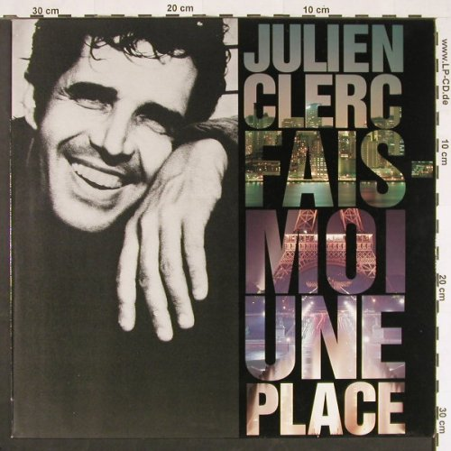 Clerc,Julien: Fais Moi Une Place, Virgin(210 458-630), F, 1990 - LP - C9783 - 5,00 Euro
