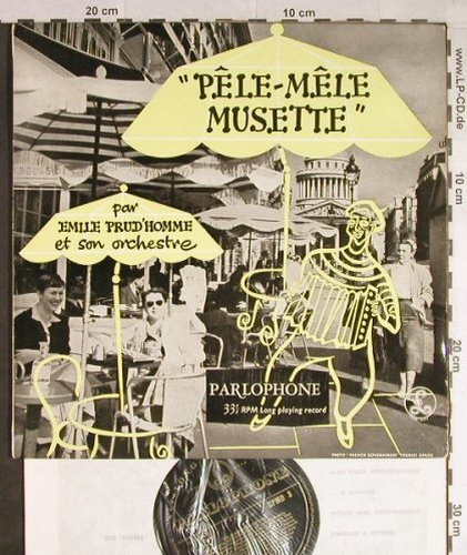 Emile Prud'Homme et son Orch.: Pele-mele Musette, Parlophone(CPMD 3), UK,  - 10inch - H124 - 7,50 Euro