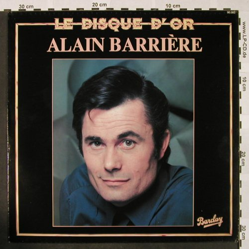 Barriere,Alain: Disque D'Or, Barclay(BA-215), F, Ri,  - LP - H4246 - 5,50 Euro