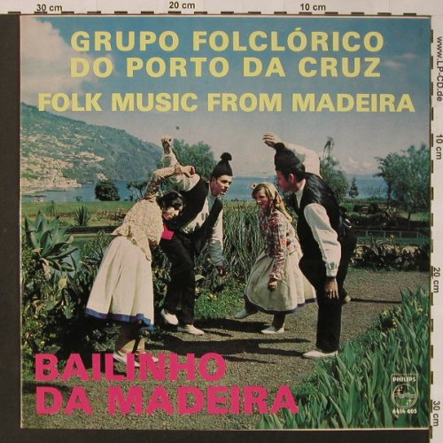 Grupo Folclorico Do Port Da Cruz: Bailinho Da Madeira, Philips(6414 605), P,  - LP - F3146 - 7,50 Euro