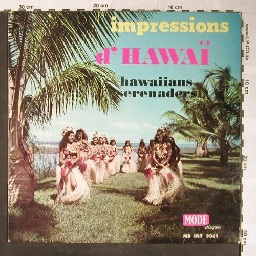 Hawaiians Serenaders: Impression d'Hawaii, VG-/vg+, Mode disque/Bad Cond.(MD INT 9061), F,  - LP - H5350 - 4,00 Euro