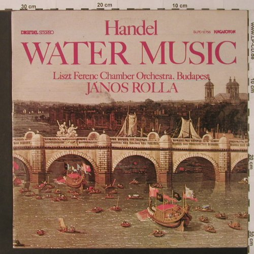 Händel,Georg Friedrich: Water Music, Hungaroton(SLPD 12756), H, 1986 - LP - K8587 - 5,00 Euro