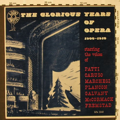 V.A.The Glorious Years Of Opera: 1900-1910-Patti,Caruso,Marchesi..., Audio Rarities/Kinor(LPA 2340), US,VG+/vg+,  - LP - L3181 - 3,00 Euro