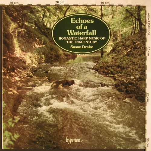 Drake,Susan: Echoes of a Waterfall,Romatic Harp, Hyperion(A 66038), UK, 1981 - LP - L5862 - 7,50 Euro