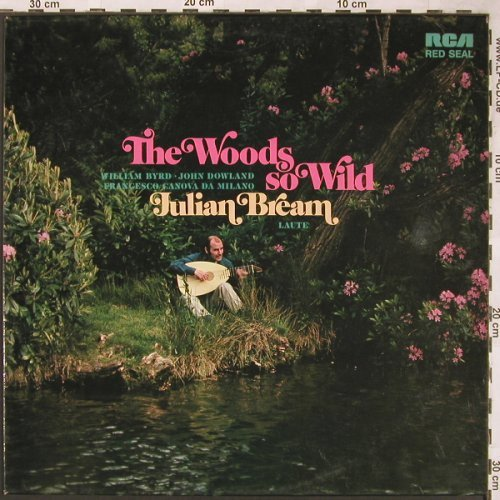 Bream,Julian: The Woods So Wild, RCA Red Seal(LSC3331)(26.41120), D, 1973 - LP - L6166 - 6,00 Euro