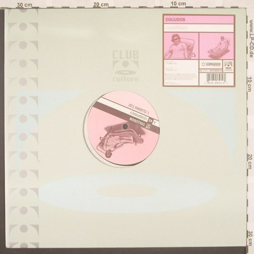 Collusion: Conspiracy*2,Flc, ClubCultur(), D, 01 - 12inch - B8714 - 3,00 Euro
