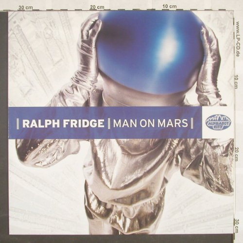 Fridge,Ralph: Man On Mars*3, AlphabetCi(6937), D, 03 - 12inch - B8793 - 3,00 Euro