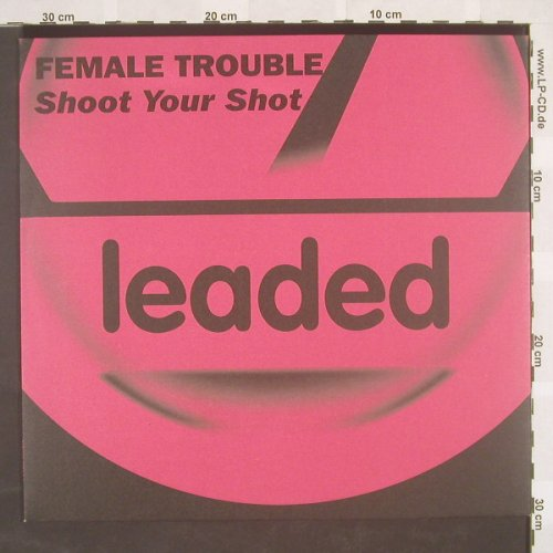 Female Trouble: Shoot Your Shot*4, EW(), D, 03 - 12inch - B8801 - 4,00 Euro