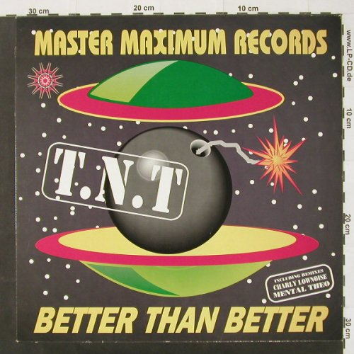 T.N.T: Better Than Better, Master Max(MM 1014), NL,  - 12inch - C2159 - 3,00 Euro