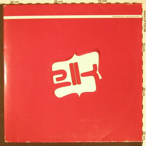 Elektrochemie lk: Come Right On Time, East West(), UK, 2003 - 2LP - C4377 - 9,00 Euro