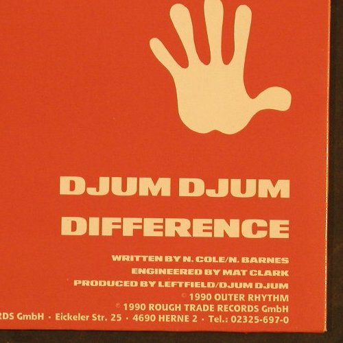 Djum Djum: Difference,cake/streng mix, Outer Rhythm(150 1115-0), D, 1990 - 12inch - C9636 - 4,00 Euro