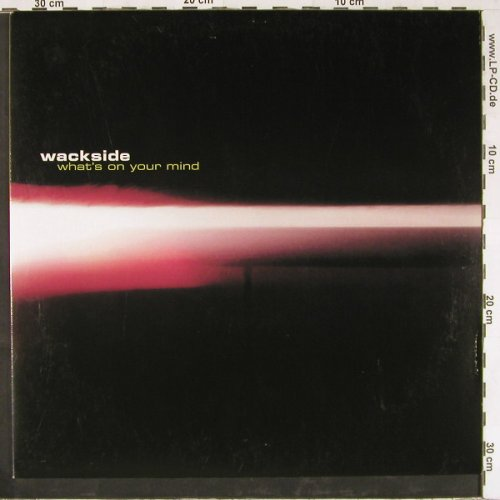 Wackside: What's On Your Mind *3, Polyd.(561 624-1), D, 2000 - 12inch - E2465 - 3,00 Euro