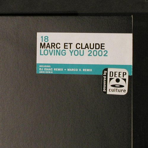 Marc et Claude: Loving You 2002*2, FS-New, Alphabet City(ABCD 0218-6), D, 2002 - 12inch - E5840 - 4,00 Euro