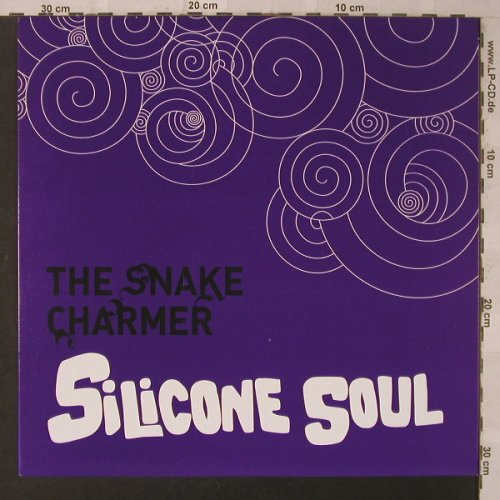 Silicone Soul: The Snake Charmer+2, Soma(199), EU, 2005 - 12inch - F2110 - 5,00 Euro