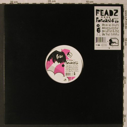 Feadz: Forward4 EP, On All Four+3, LC, Bpitch Control(BPC107), EU, 2005 - 12inch - F2136 - 7,50 Euro