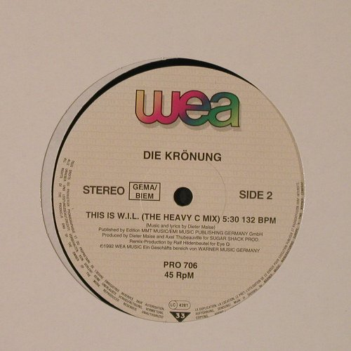 Krönung, die: This is W.I.L.*2,Eye Q rmx,Promo,LC, WEA(PRO 706), D, 1992 - 12inch - F2878 - 4,00 Euro