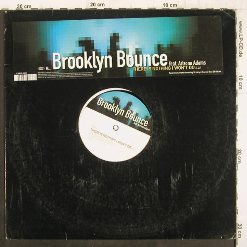 Brooklyn Bounce: There is Nothing I won't do.OneSide, Epic(674833 6), ,LC, 1999 - 12inch - F8859 - 3,00 Euro