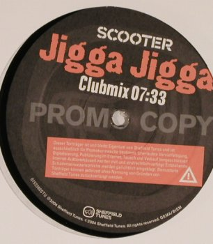 Scooter: Jigga Jigga,ClubMix,Promo,one Sided, Sheffield(0152380STU), , 2004 - 12inch - H8447 - 4,00 Euro