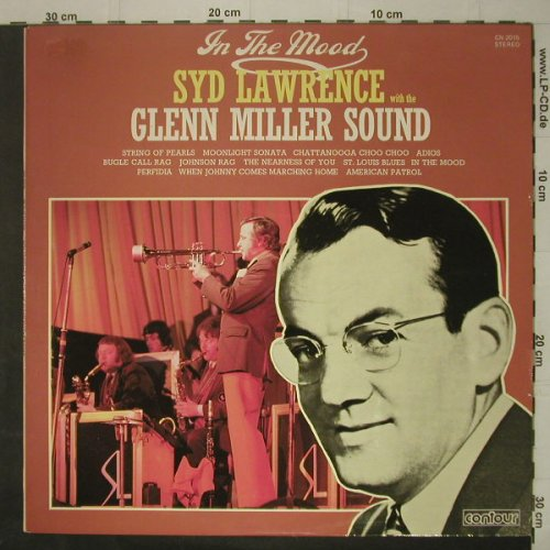 Lawrence,Syd with Glenn MillerSound: In The Mood, Contour(CN 2015), UK,  - LP - C7063 - 5,00 Euro