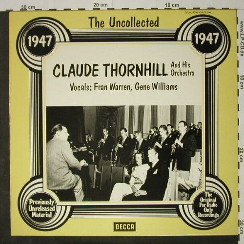 Thornhill,Claude and his Orch.: The Uncollected, 1947, Decca(6.23556 AG), D, 1978 - LP - C8185 - 5,00 Euro