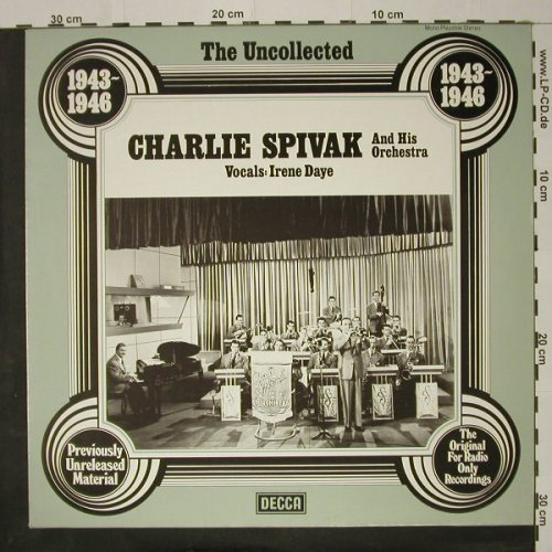 Spivak,Charlie and his Orchestra: The Uncollected,1943-46,Irene Daye, Decca(6.23554 AG), D, 1977 - LP - C8504 - 6,00 Euro